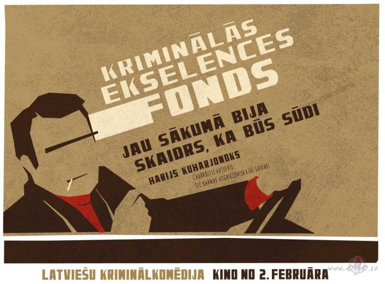 Filmas Kriminālās ekselences fonds plakāts