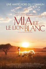 Mia un baltā lauva plakāts