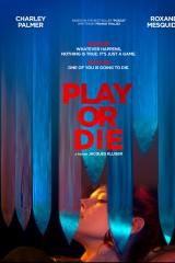 Spēlē vai mirsti plakāts