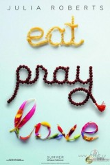 Ēd, lūdzies, mīli plakāts
