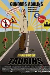 Monsieur Taurins plakāts
