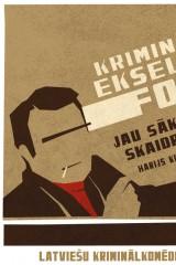 Kriminālās ekselences fonds plakāts