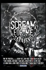 Scream for Me Sarajevo plakāts