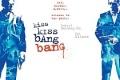 Kiss Kiss Bang Bang plakāts